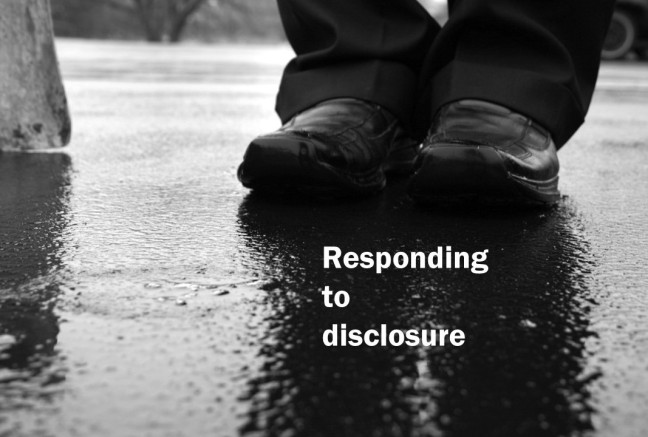 Responding to Disclosure