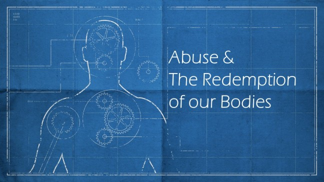 Abuse & Redemption of our bodies graphic